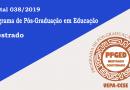 Processo Seletivo do Mestrado em Educação 2019 –   Divulgação do Resultado.